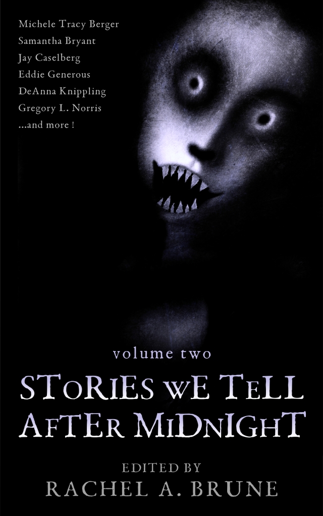 """a spooky face with title """"Stories We Tell After Midnight Volume Two"""""""